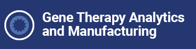 Gene Therapy Analytics and Manufacturing